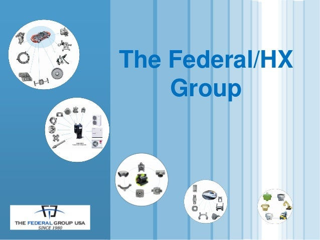 The Federal/HX Group
