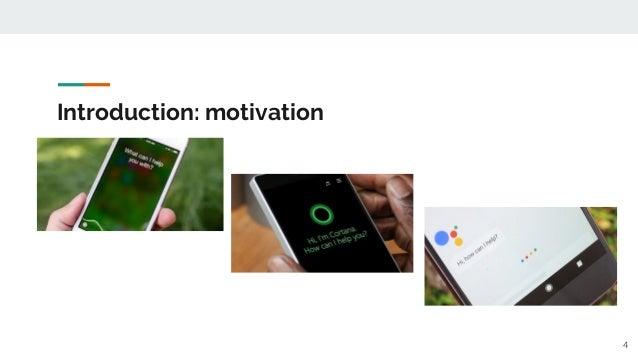 Introduction: motivation 4