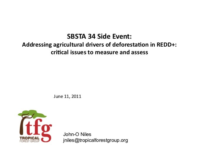 SBSTA 34 Side Event:  Addressing agricultural drivers of deforesta9on in REDD+:           cri9cal...
