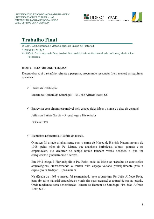 UNIVERSIDADE DO ESTADO DE SANTA CATARINA – UDESC  UNIVERSIDADE ABERTA DO BRASIL – UAB  CENTRO DE EDUCAÇÃO A DISTÂNCIA - UD...