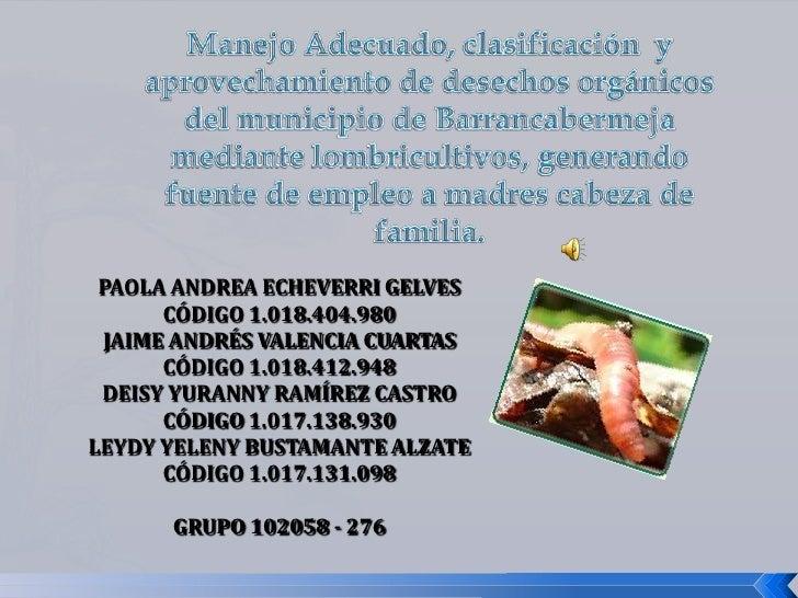 PAOLA ANDREA ECHEVERRI GELVES      CÓDIGO 1.018.404.980 JAIME ANDRÉS VALENCIA CUARTAS      CÓDIGO 1.018.412.948 DEISY YURA...
