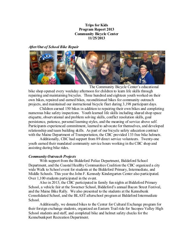 Trips for Kids Program Report 2013 Community Bicycle Center 11/25/2013 After/Out of School Bike Repair  The Community Bicy...