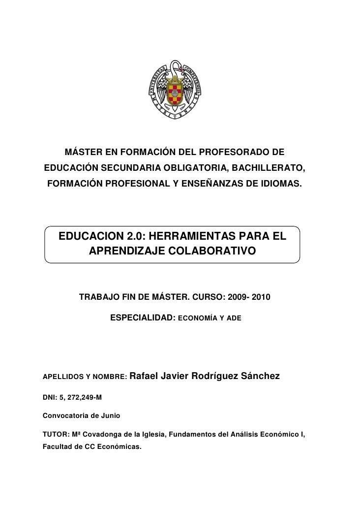 MÁSTER EN FORMACIÓN DEL PROFESORADO DE EDUCACIÓN SECUNDARIA OBLIGATORIA, BACHILLERATO,  FORMACIÓN PROFESIONAL Y ENSEÑANZAS...