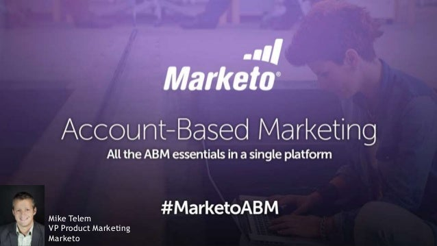 ABM - The Essentials of Account Based Marketing