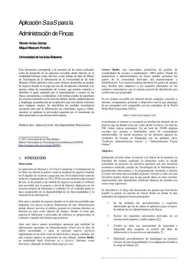 AplicaciónSaaS parala AdministracióndeFincas RamónArnauGómez Miquel MascaróPortells UniversidaddelasIslasBaleares Este doc...