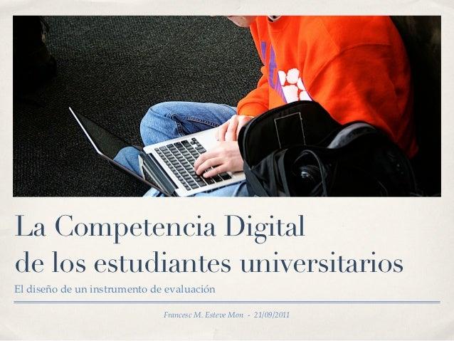 La Competencia Digitalde los estudiantes universitariosEl diseño de un instrumento de evaluación                          ...