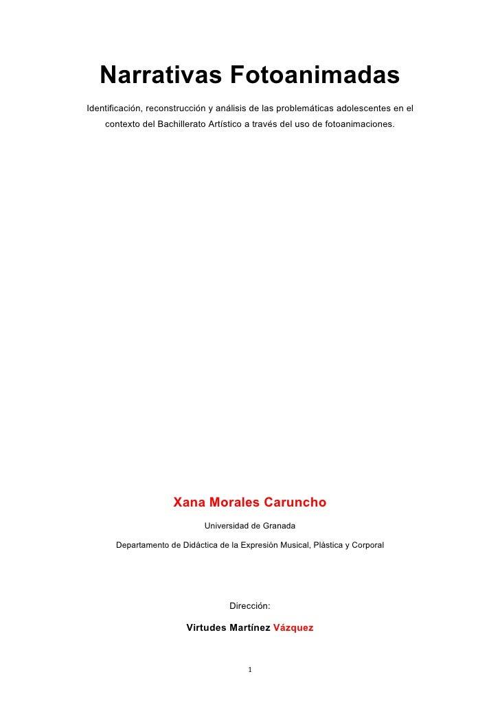 Narrativas FotoanimadasIdentificación, reconstrucción y análisis de las problemáticas adolescentes en el    contexto del B...