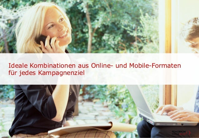 Ideale Kombinationen aus Online- und Mobile-Formatenfür jedes Kampagnenziel