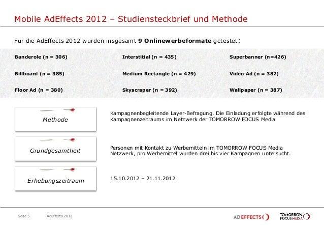Mobile AdEffects 2012 – Studiensteckbrief und MethodeFür die AdEffects 2012 wurden insgesamt 9 Onlinewerbeformate getestet...