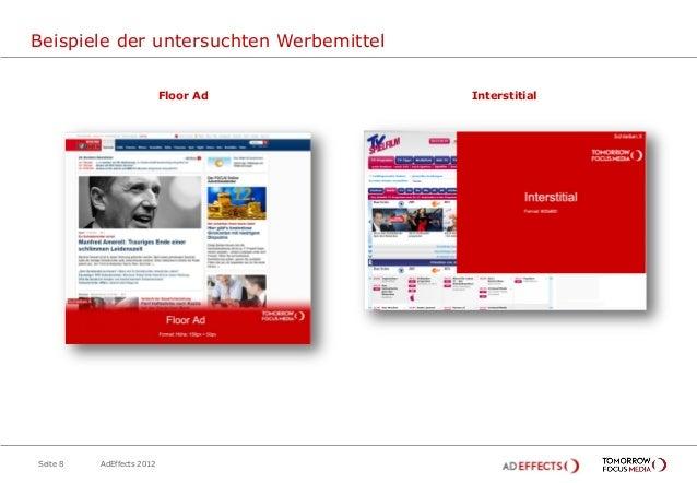 Beispiele der untersuchten Werbemittel                           Floor Ad      InterstitialSeite 8   AdEffects 2012