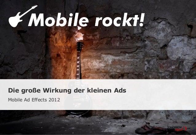 Die große Wirkung der kleinen Ads Mobile Ad Effects 2012