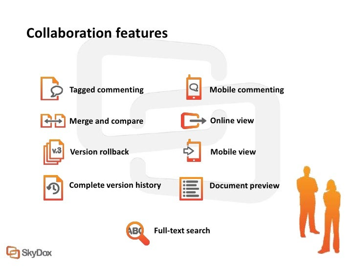 Collaboration features      Tagged commenting                    Mobile commenting      Merge and compare                 ...
