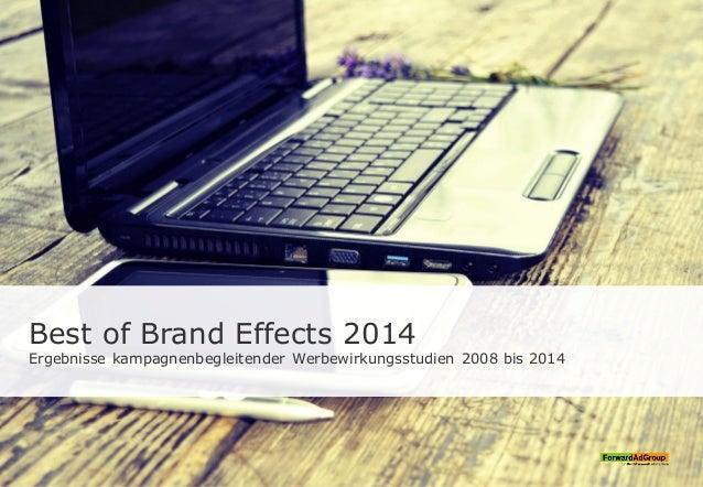 Best of Brand Effects 2014 Ergebnisse kampagnenbegleitender Werbewirkungsstudien 2008 bis 2014