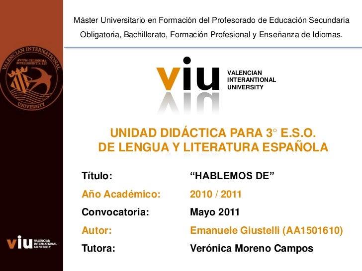 Máster Universitario en Formación del Profesorado de Educación Secundaria                                  Obligatoria, Ba...