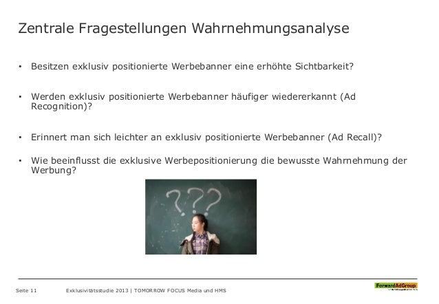 Zentrale Fragestellungen Wahrnehmungsanalyse • Besitzen exklusiv positionierte Werbebanner eine erhöhte Sichtbarkeit? • We...