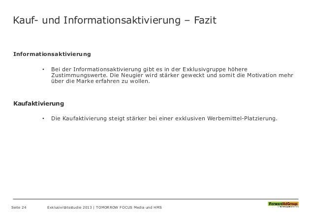 Kauf- und Informationsaktivierung – Fazit Informationsaktivierung • Bei der Informationsaktivierung gibt es in der Exklusi...