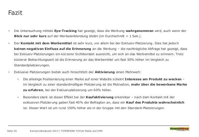 Fazit • Die Untersuchung mittels Eye-Tracking hat gezeigt, dass die Werbung wahrgenommen wird, auch wenn der Blick nur seh...