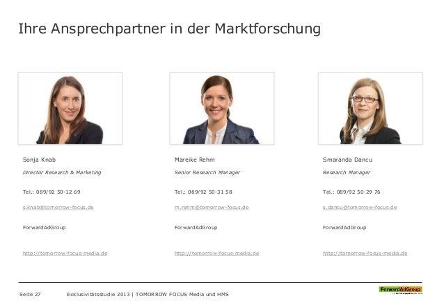 Ihre Ansprechpartner in der Marktforschung Sonja Knab Director Research & Marketing Tel.: 089/92 50-12 69 s.knab@tomorrow-...