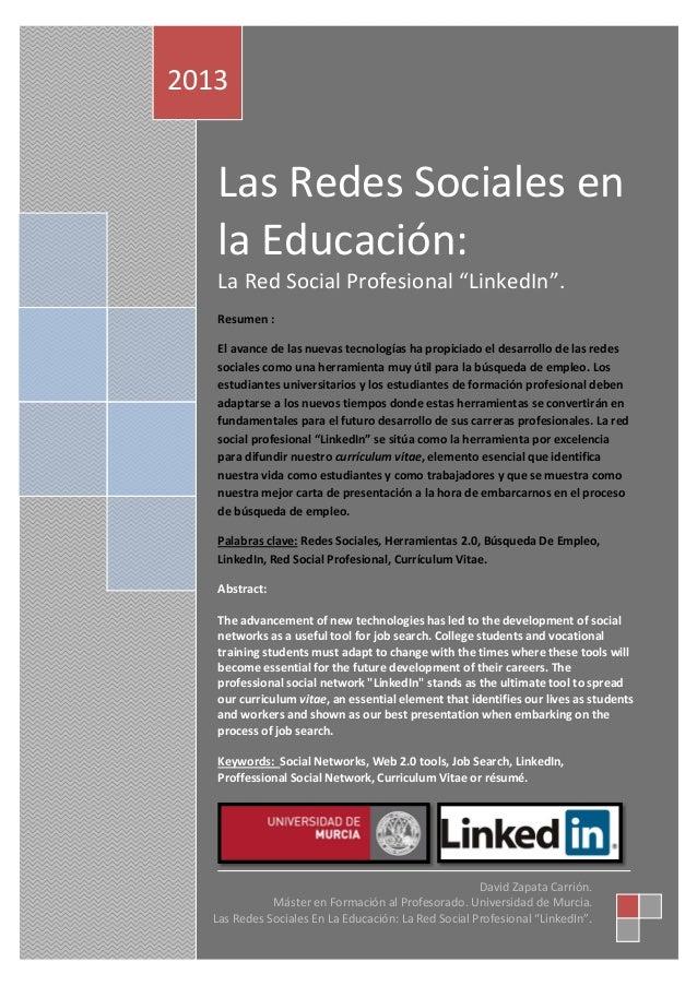 """2013  Las Redes Sociales en la Educación: La Red Social Profesional """"LinkedIn"""". Resumen : El avance de las nuevas tecnolog..."""