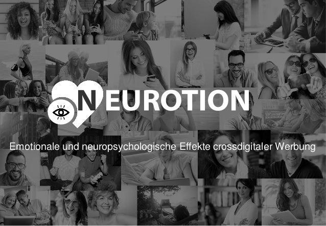 N EUROTION Emotionale und neuropsychologische Effekte crossdigitaler Werbung