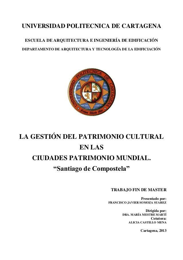UNIVERSIDAD POLITECNICA DE CARTAGENA ESCUELA DE ARQUITECTURA E INGENIERÍA DE EDIFICACIÓN DEPARTAMENTO DE ARQUITECTURA Y TE...
