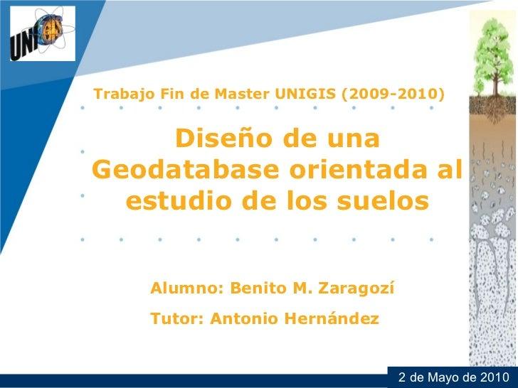 CompanyLOGO          Trabajo Fin de Master UNIGIS (2009-2010)               Diseño de una          Geodatabase orientada a...