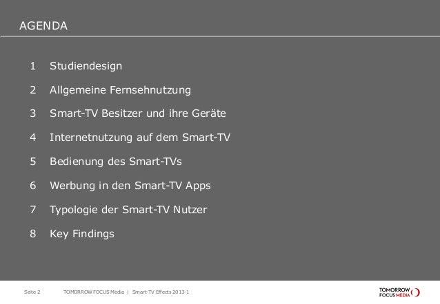 AGENDA AGENDA 1 Studiendesign 2 Allgemeine Fernsehnutzung 3 Smart-TV Besitzer und ihre Geräte 4 Internetnutzung auf dem Sm...