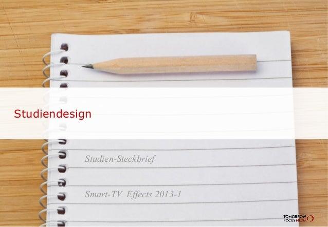 Studien-Steckbrief Smart-TV Effects 2013-1 Studiendesign