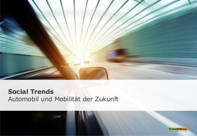 Social Trends Automobil und Mobilität der Zukunft