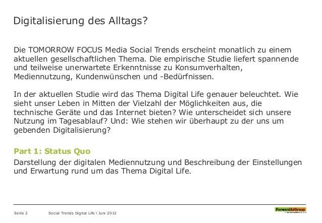 Digitalisierung des Alltags? Die TOMORROW FOCUS Media Social Trends erscheint monatlich zu einem aktuellen gesellschaftlic...