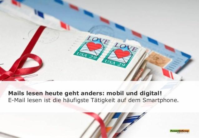 Mails lesen heute geht anders: mobil und digital! E-Mail lesen ist die häufigste Tätigkeit auf dem Smartphone.