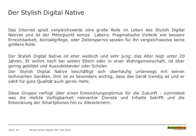 Der Stylish Digital Native Das Internet spielt vergleichsweise eine große Rolle im Leben des Stylish Digital Natives und i...