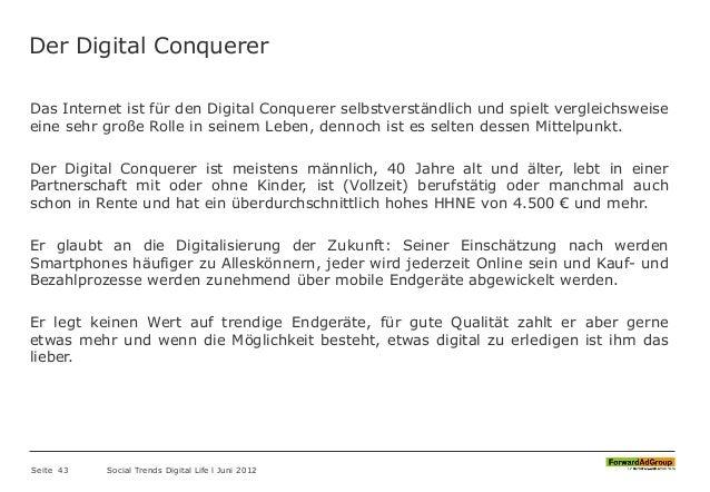 Der Digital Conquerer Das Internet ist für den Digital Conquerer selbstverständlich und spielt vergleichsweise eine sehr g...