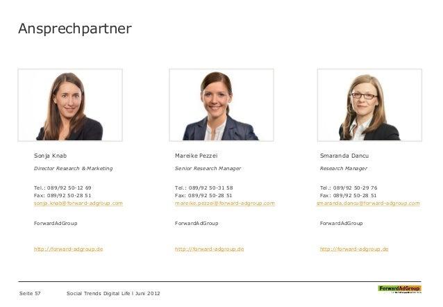 Ansprechpartner Sonja Knab Director Research & Marketing Tel.: 089/92 50-12 69 Fax: 089/92 50-28 51 sonja.knab@forward-adg...