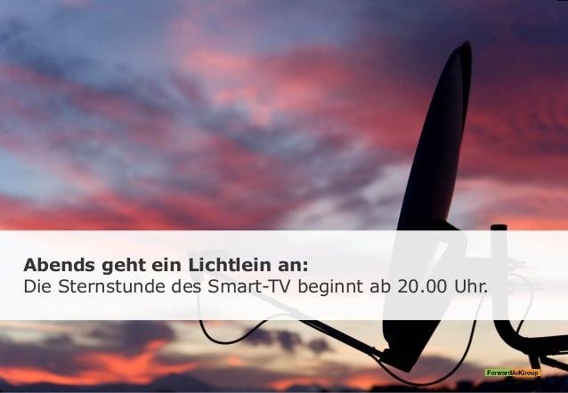 Abends geht ein Lichtlein an: Die Sternstunde des Smart-TV beginnt ab 20.00 Uhr.