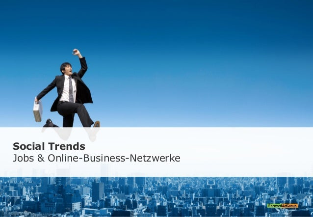 Social Trends Jobs & Online-Business-Netzwerke