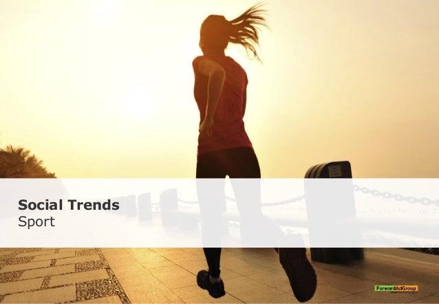 Social Trends Sport