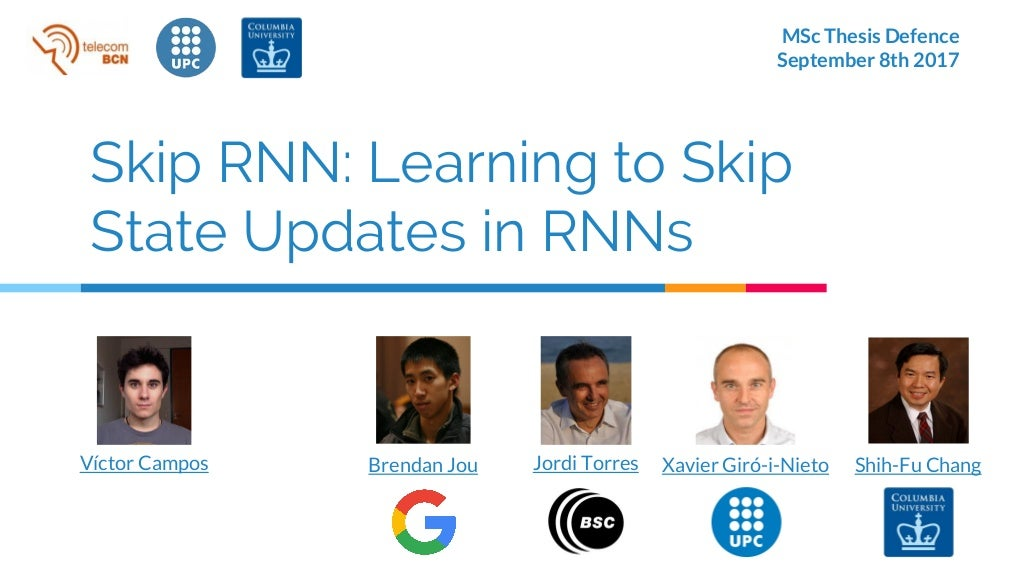 Skip RNN: Learning to Skip State Updates in Recurrent Neural Networks