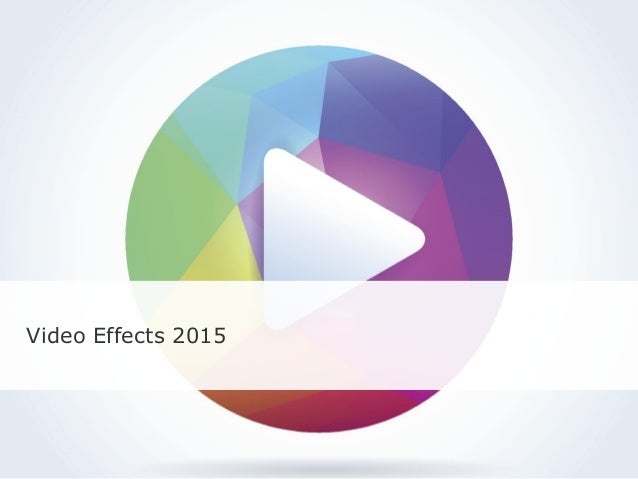 Video Effects 2015
