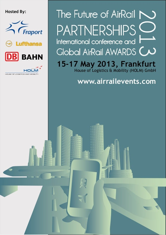 The Future of AirRail                                                                               2013Hosted By:        ...