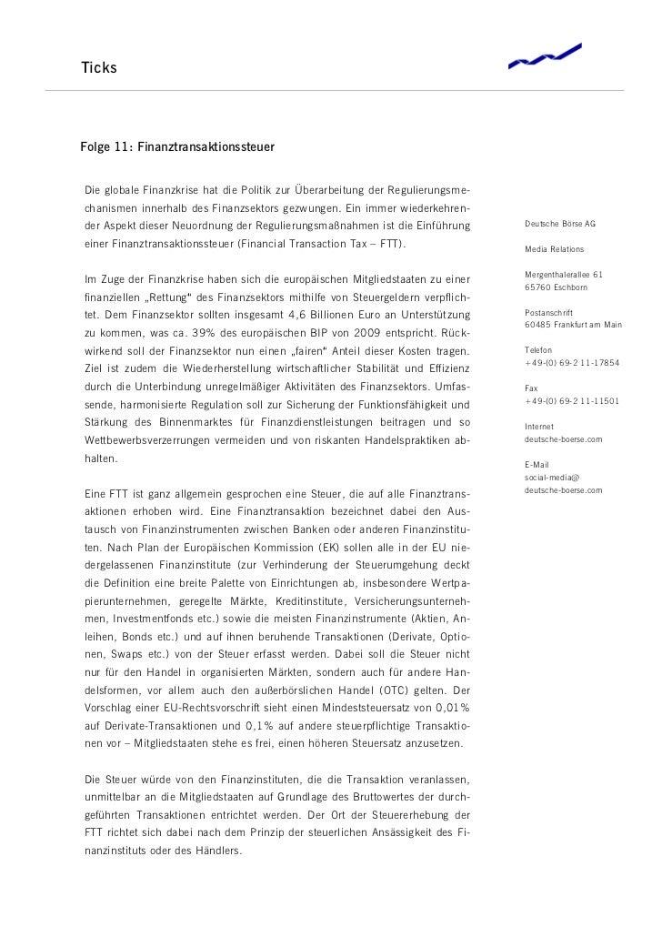 TicksFolge 11: FinanztransaktionssteuerDie globale Finanzkrise hat die Politik zur Überarbeitung der Regulierungsme-chanis...