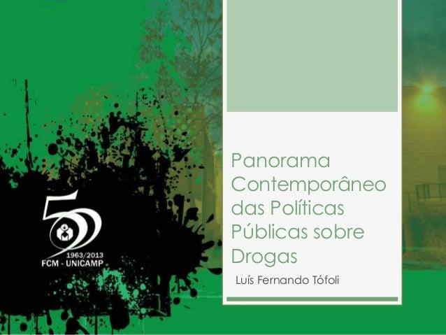 PanoramaContemporâneodas PolíticasPúblicas sobreDrogasLuís Fernando Tófoli