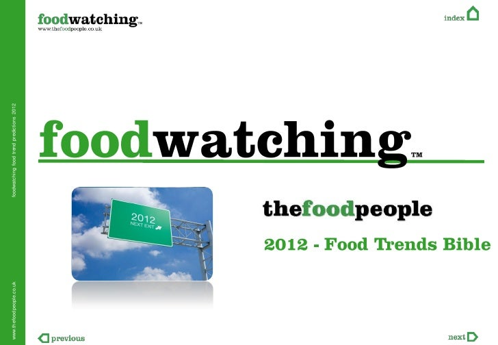 www.thefoodpeople.co.uk   foodwatching food trend predictions 2012