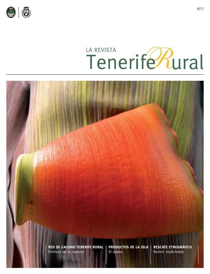 Nº 3RED DE CALIDAD TENERIFE RURAL   PRODUCTOS DE LA ISLA   RESCATE ETNOGRÁFICODisfruta de lo nuestro          El queso    ...