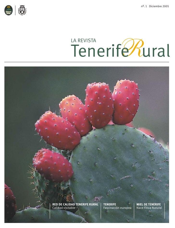nº. 1 Diciembre 2005                  R           LA REVISTA           Tenerife uralRED DE CALIDAD TENERIFE RURAL   TENERI...