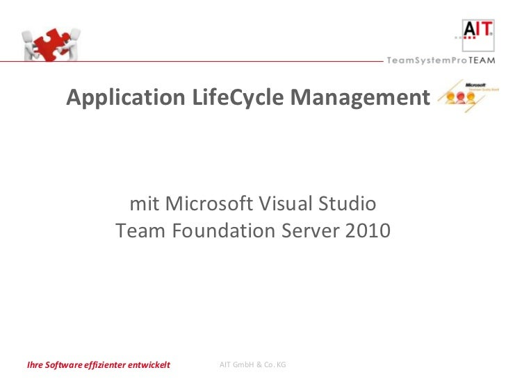 Application LifeCycle Management                       mit Microsoft Visual Studio                      Team Foundation Se...