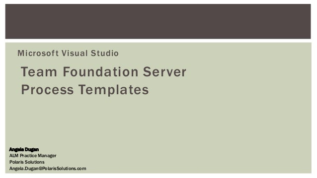 team foundation server process templates - tfs 2013 process template overview