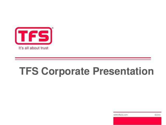 TFS Corporate Presentation
