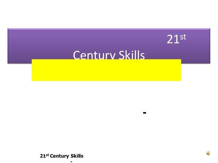 พลังครูเพื่อศิษย์และ 21st Century Skills <br />วิจารณ์ พานิช<br />กรรมการมูลนิธิสดศรี-สฤษดิ์วงศ์<br />รองประธานมูลนิธิสยาม...