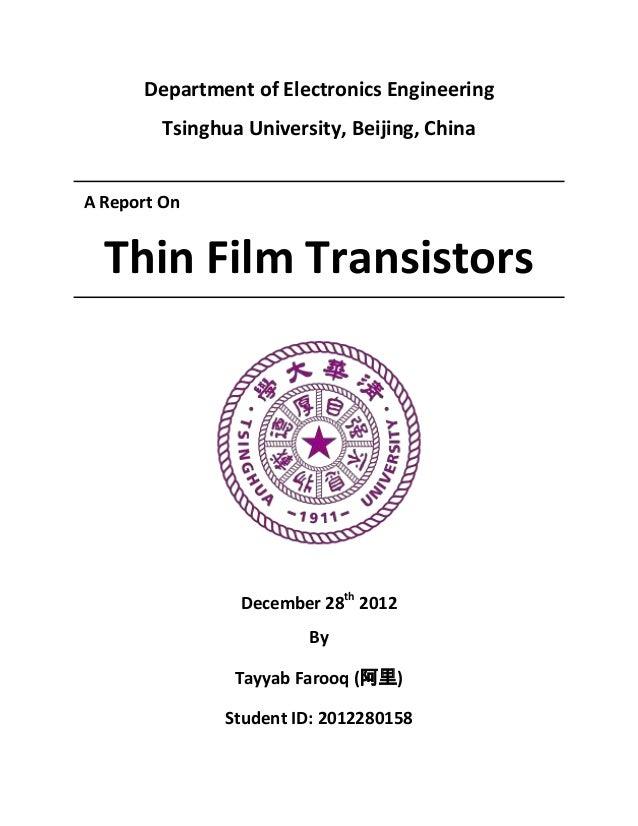 Department of Electronics Engineering         Tsinghua University, Beijing, ChinaA Report On  Thin Film Transistors       ...